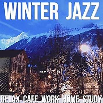 Winter Jazz (Relax Cafe Work Home Study)