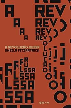A revolução russa por [Sheila Fitzpatrick, José Geraldo Couto]