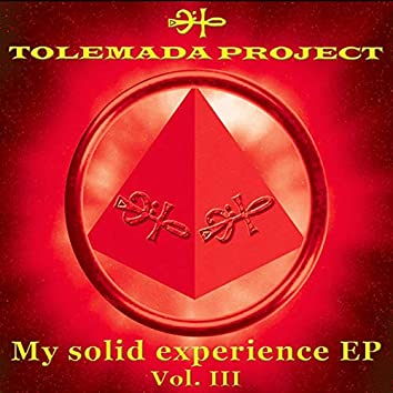 My Solid Experience EP Vol III