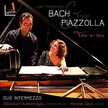 Bach & Piazzolla: Tête-à-tête piano & bandonéon (World Premiere Recording)