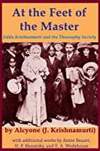 At the Feet of the Master: Jiddu Krishnamurti and the Theosophy Society