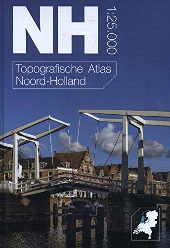 Topografische Atlas Noord-Holland: topografische kaarten in de schaal 1:25.000