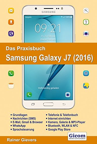 Gievers, R: Praxisbuch Samsung Galaxy J7 (2016)