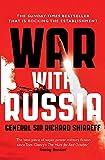 War With Russia: A Menacing Account - General Sir Richard Shirreff