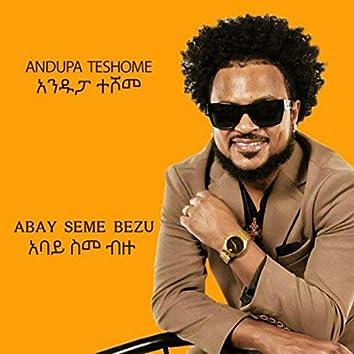 Abay Seme Bezu