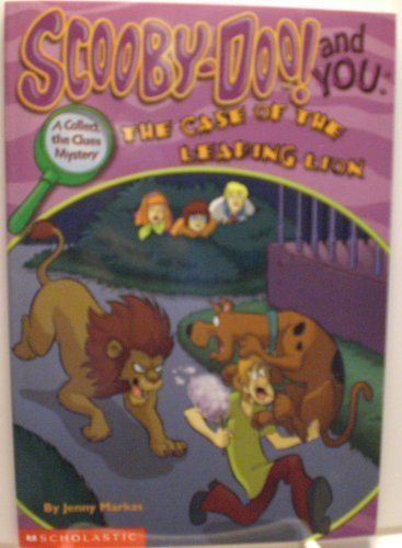 Scooby-Doo and You: The Case of the Leaping Lion - Book  of the Scooby Doo! And You: Collect the Clues Mystery