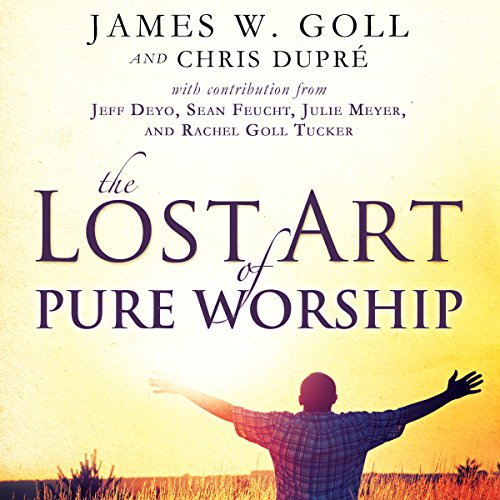 Couverture de The Lost Art of Pure Worship