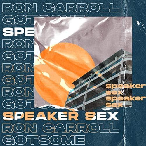 Ron Carroll & GotSome