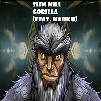 Gorilla (feat. Mahku)