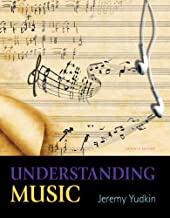 Understanding Music (7th Edition)