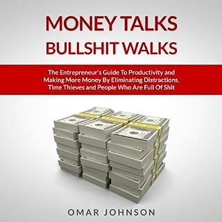 Money Talks Bullshit Walks audiobook cover art