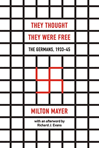 They Thought They Were Free: The Germans, 1933–45