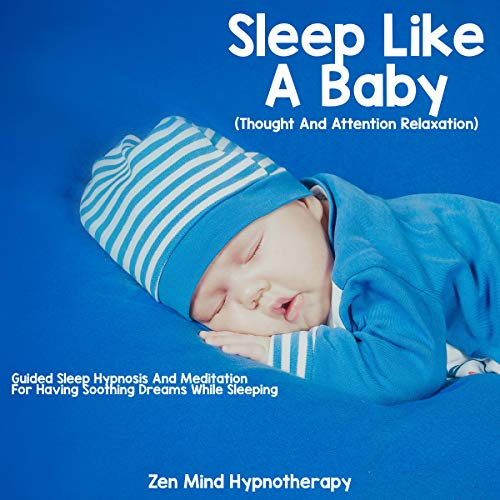 Sleep Like a Baby: Improve Your Nap Through Meditation audiobook cover art