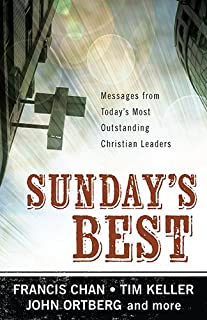 Sunday's Best: Messages from Today's MostOutstanding Christian Leaders