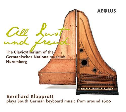 All Lust und Freud - Das Clavicytherium des Germanischen Nationalmuseums, Nürnberg