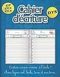 Cahier d'écriture cursive DYS: Apprentissage des lettres de l'alphabet avec lignes en couleurs - Idéal pour enfants dyspraxique - CP CE1 CE2