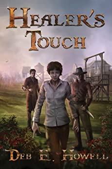 Healer's Touch (Deadly Touch Book 1) by [Deb E. Howell]