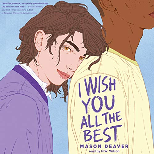 I Wish You All the Best Audiobook By Mason Deaver cover art