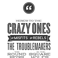 Here\'s to the crazy ones print