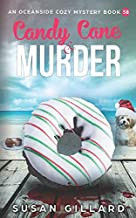Candy Cane & Murder: An Oceanside Cozy Mystery Book 58