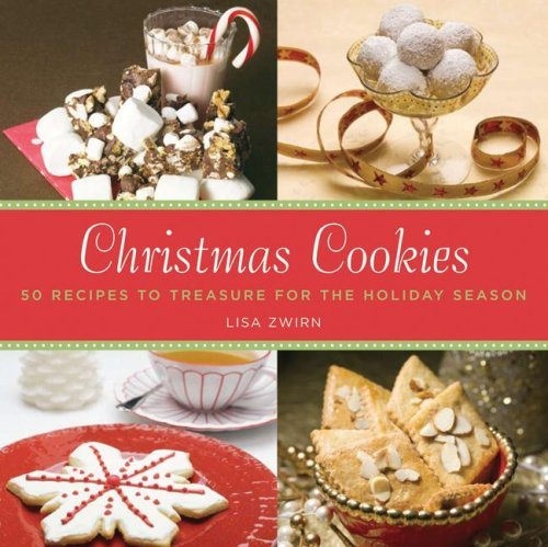 Christmas Cookies: 50 Recipes to Treasure for the Holiday Season (English Edition)