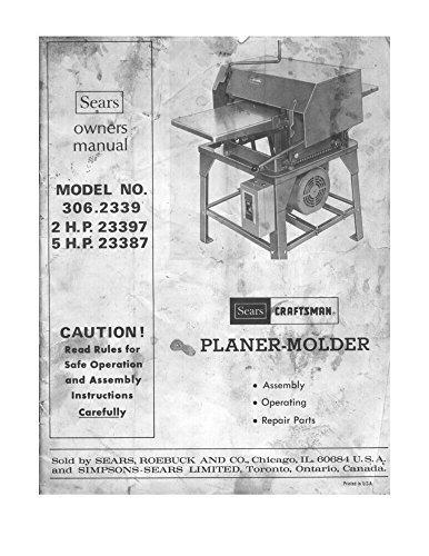 Craftsman 306.2339 Planer-Molder [remake] Instructions [Plastic Comb]