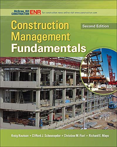 Construction Management Fundamentals (McGraw-Hill Series...