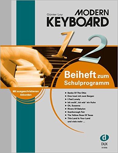 Modern Keyboard, Beiheft 1-2: Beiheft 1-2 zur Schule