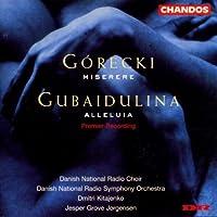 Gorecki: Miserere / Gubaidulina: Alleluia by Danish National Choir (1997-06-17)