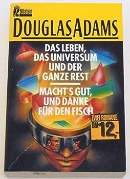 Das Leben, das Universum und der ganze Rest/Mach's gut, und danke für den Fisch - Book  of the Hitchhiker's Guide to the Galaxy