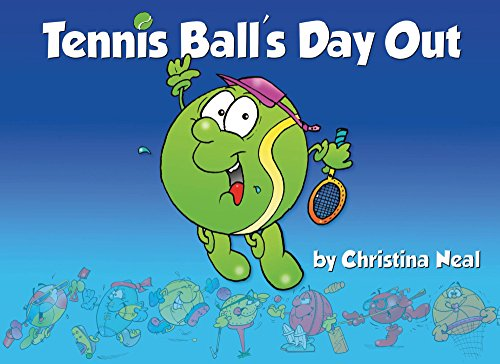 Tennis Ball's Day Out (English Edition)