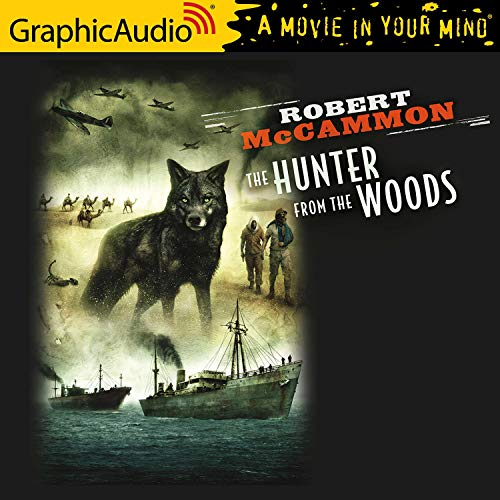 The Hunter From The Woods [Dramatized Adaptation] cover art