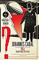 Johannes Cabal the Detective (Johannes Cabal Series)