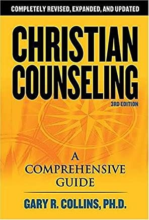 Christian Counseling: A Comprehensive Guide by Gary R. Collins(2006-12-18)