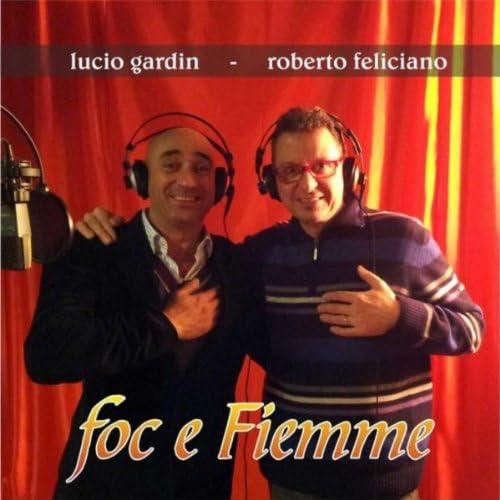 Lucio Gardin & Roberto Feliciano