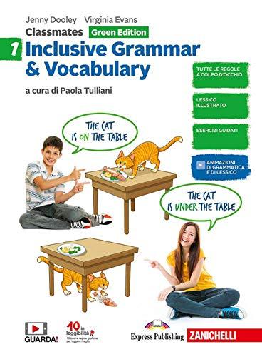 Classmates. Corso di inglese per la scuola secondaria di primo grado. Inclusive grammar & vocabulary. Green edition. Per la Scuola media: 1