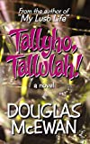 Tallyho, Tallulah!