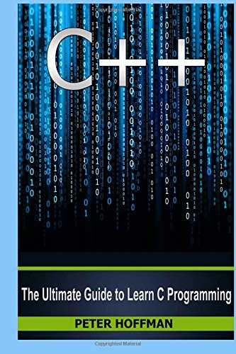 Free Download C++: The Ultimate Guide to Learn C Programming