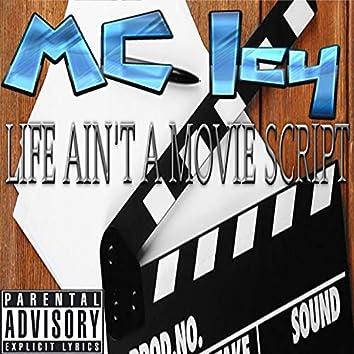 Life Ain't a Movie Script