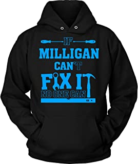IF Milligan Can't FIX IT NO ONE CAN Hoodie Premium Shirt Black