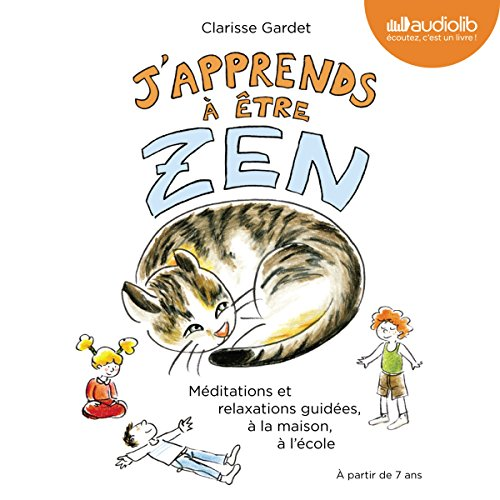 J'apprends à être zen audiobook cover art