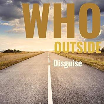 Who Outside