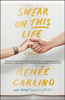 Swear on This Life: A Novel by [Renée Carlino]