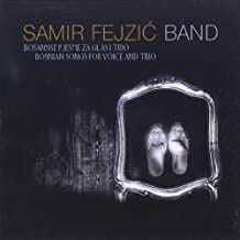 Bosnian Songs for Voice & Trio by Samir Band Fejzic