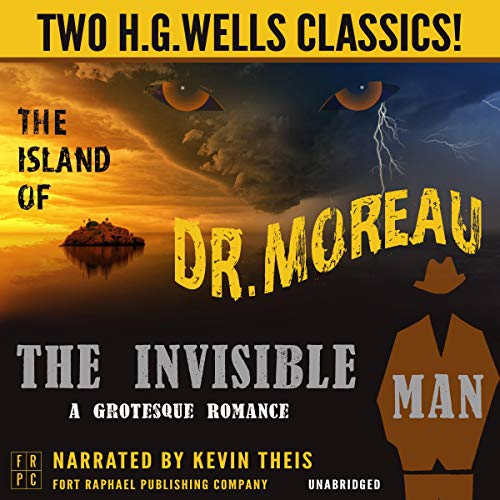 Couverture de The Island of Dr. Moreau and The Invisible Man: A Grotesque Romance - Unabridged: Two H.G. Wells Classics!