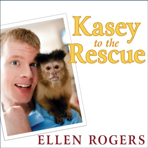 Kasey to the Rescue audiobook cover art