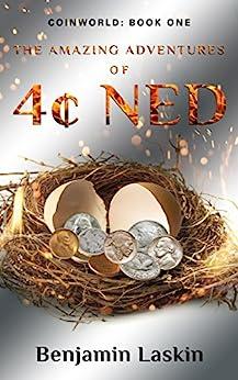 The Amazing Adventures Of 4¢ Ned by Benjamin Laskin ebook deal