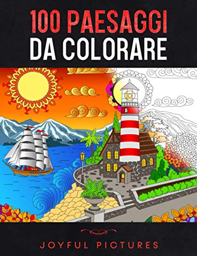 100 Paesaggi da Colorare