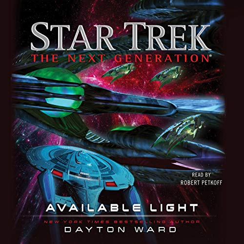 Available Light     Star Trek: The Next Generation              By:                                                                                                                                 Dayton Ward                               Narrated by:                                                                                                                                 Robert Petkoff                      Length: 11 hrs and 59 mins     113 ratings     Overall 4.6