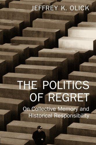 The Politics of Regret